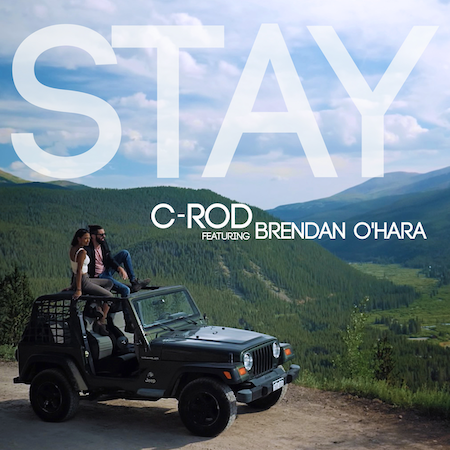 C-Rod ft Brendan O'Hara - Stay - Love Media House (Future-Club-Circuit House)