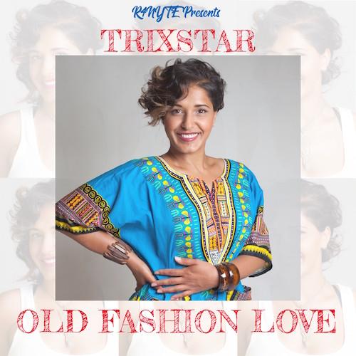 TRIXSTAR - OLD FASHION LOVE