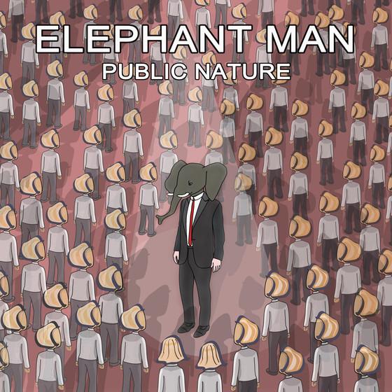 Public Nature - Elephant Man