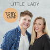 TOBY & PIP - New Single – 'Little Lady'