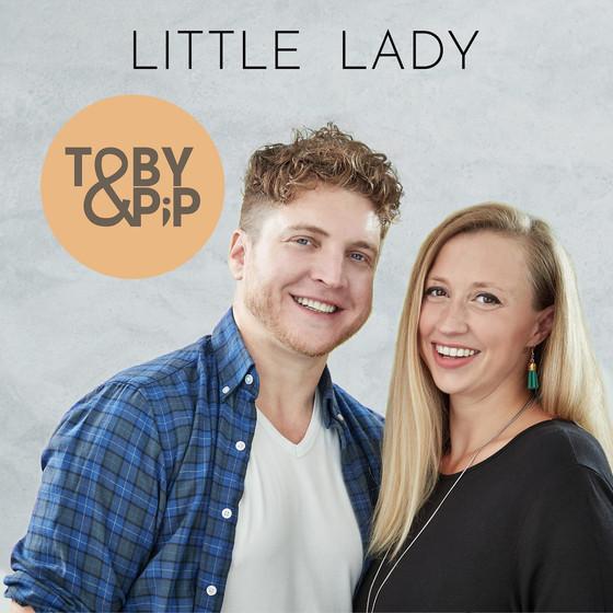TOBY & PIP - New Single – 'Little Lady'