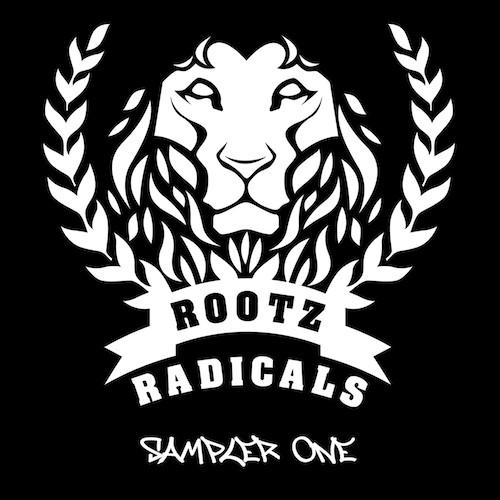ROOTZ RADICALS - SAMPLER ONE