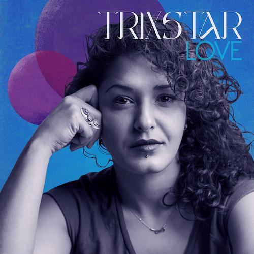TRIXSTAR - LOVE