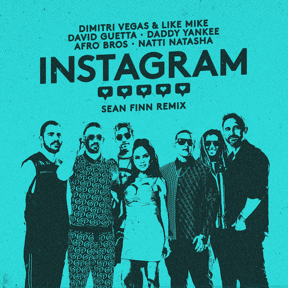 Dimitri Vegas-Like Mike-David Guetta-Daddy Yankee-Afro Bros-Natti Natasha - Instagram (Club House)