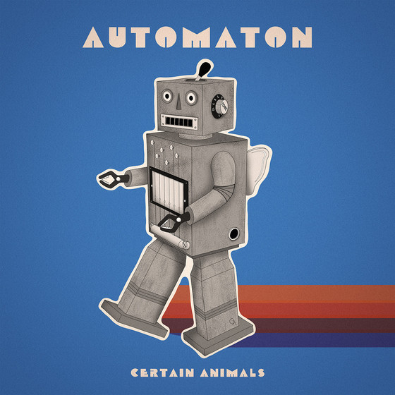 New release: Certain Animals - Automaton (single)