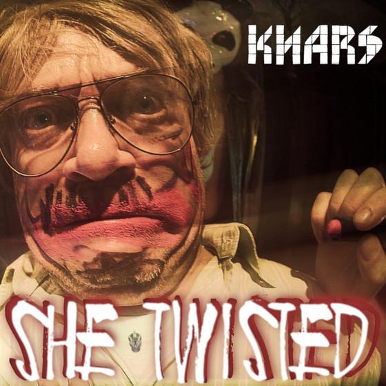 KNARS - She Twisted (single and video)