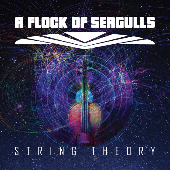 A Flock of Seagulls Release Of String Theory!