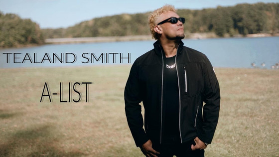 "Tealand Smith Highly Anticipated Single ""A-List"" Expected To Release April 2021"