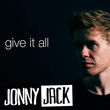 Jonny Jack - Give It All - Long Gone  (Pop Vocal)