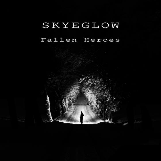 Skyeglow - Fallen Heroes - Skyeglow Recs (Pop Dance)