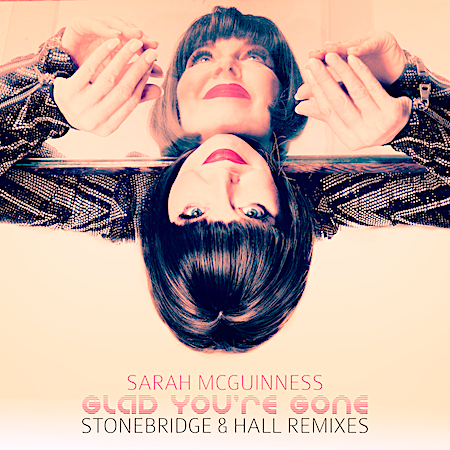 Sarah McGuinness - Glad Your Gone (G&T Recs) House-Piano House