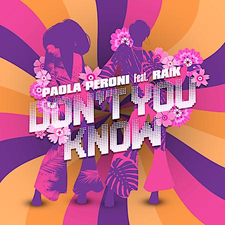 Paola Peroni Ft RAiK - Don't You Know (Intercool Digital) Club House