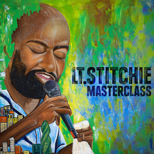 LT. STITCHIE - MASTERCLASS (FEATURE TRACKS)