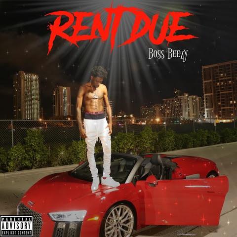 Boss Beezy-Rent Due