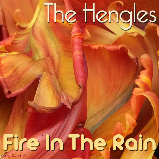 New release: The Hengles - Fire In The Rain (single)