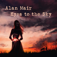 Legendary Rock Star Alan Mair Follows 'The Only  Ones' Success With Solo Single 'Eyes to the Sky'