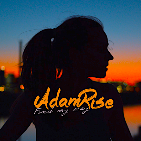 Adam Rise - Find My Way - Yhos Music Grp (Deep Club House)