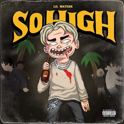 Lil Waterr 'Okay' and 'So High' Release: 16 November 2018