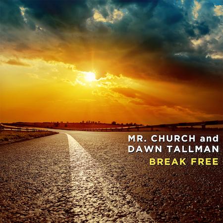Mr. Church and Dawn Tallman - Break Free - Viva Recs (Club House)