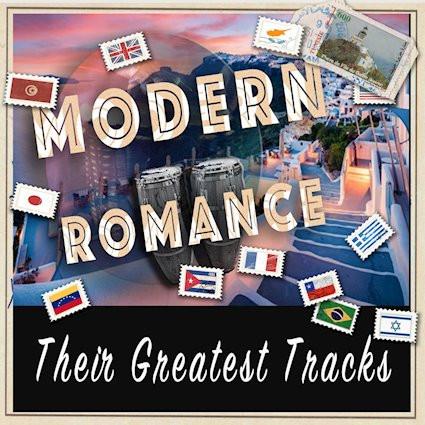 Modern Romance Their Greatest Tracks Nub Music/The Orchard Release: 13 November 2020