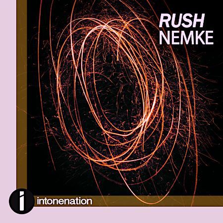 NEMKE - Rush (Intonenation) Progressive Trance