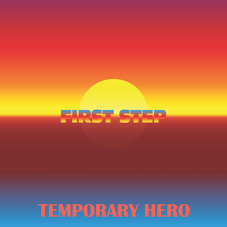 Temporary Hero - First Step (Anticodon) Organ Synth House-Soulful Vocal