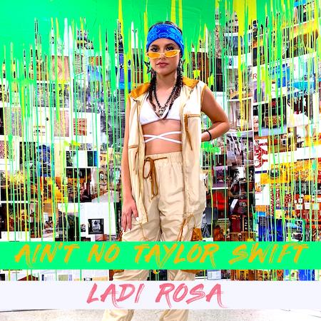 Ladi Rosa - Ain't No Taylor Swift (Circle 11) Anthem Club Dance-House-Circuit House