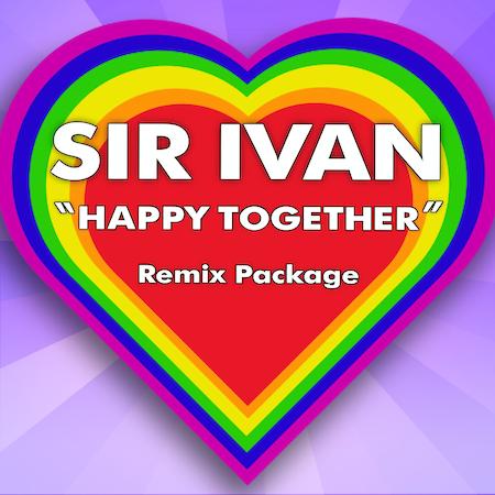 Sir Ivan - Happy Together