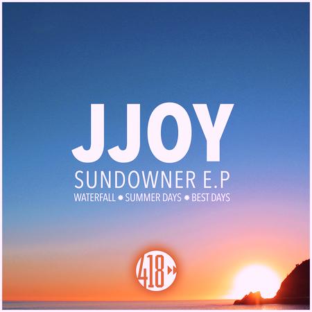 JJoy - Sundowner EP - 418 Music (Club House-Future Club)