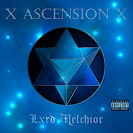Lxrd Melchior - Ascension EP - WhiteCrown Ent (Future Rap)