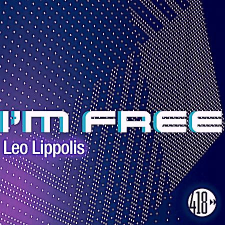 Leo Lippolis - I'm Free (418 Music) Big Room Tech House