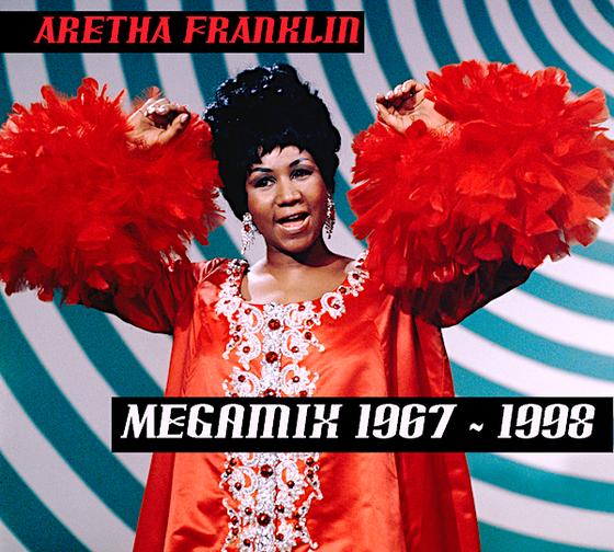 Aretha Franklin DJ DiscoCat Megamix 1967 - 1998 - Soul-RnB-Funk