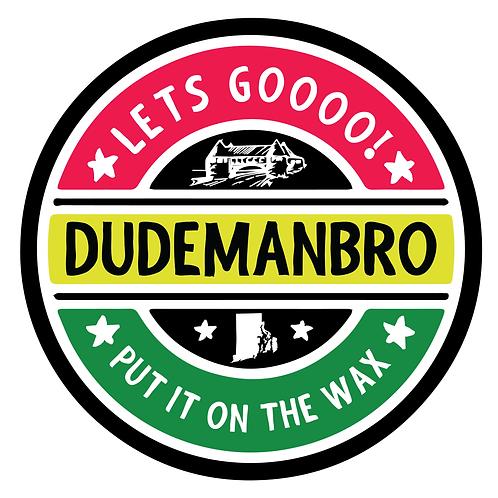 August 5, 2021, Dudemanbro