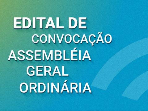 EDITAL DE CONVOCAÇÃO ASSEMBLÉIA GERAL ORDINÁRIA