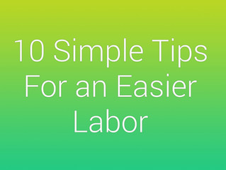 10 Simple Tips for an Easier Labor