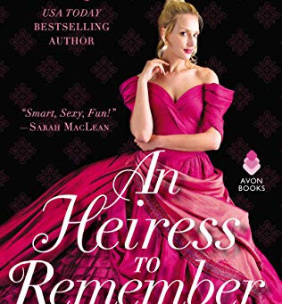 An Heiress to Remember -  Maya Rodale