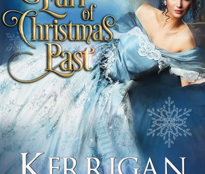 The Earl of Christmas Past (Novella) - Kerrigan Byrne