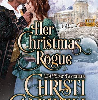 Her Christmas Rogue -  Christi Caldwell