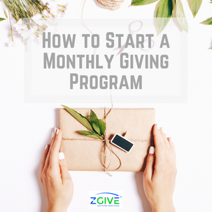 How to Start a Monthly Giving Program