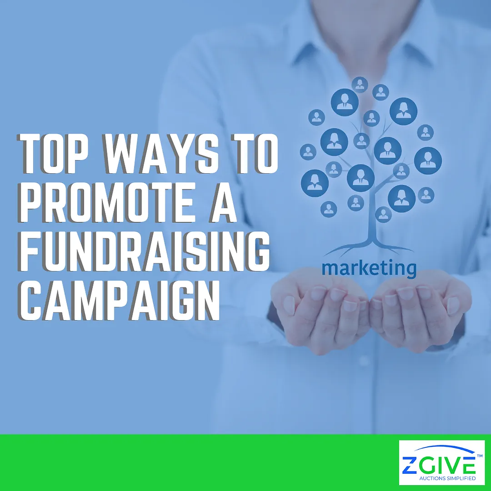 Top Ways to Promote a Fundraising Campaign
