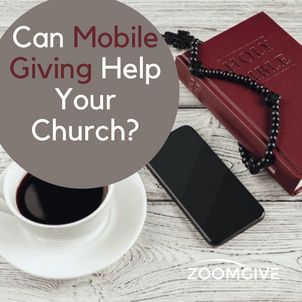 CAN MOBILE GIVING HELP YOUR CHURCH?
