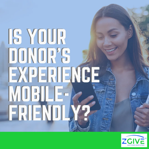 Is Your Donor's Experience Mobile-Friendly?