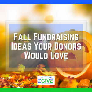 15 Fall Fundraising Ideas Your Donors Would Love