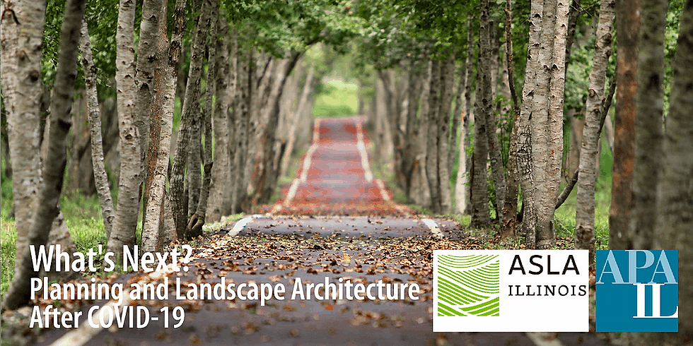 What's Next? Planning and Landscape Architecture After COVID-19