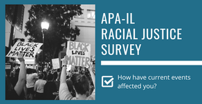 APA-IL Racial Justice Survey