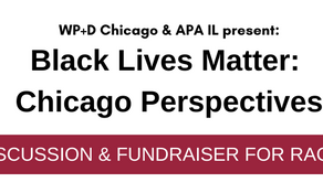 7/23/20 - APA-IL & WP+D Event - Black Lives Matter: Chicago Perspectives