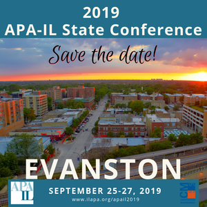 2019 APA-IL State Conference Save the Date! September 25-27, 2019