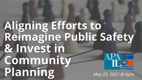 5/25 - Aligning Efforts to Reimagine Public Safety & Invest in Community Planning (CM | 1.5)
