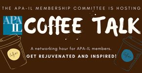 10/6/20 - APA-IL Coffee Talk Networking Hour