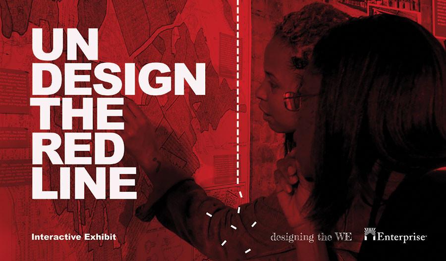 Undesign the Red Line Interactive Exhibit header